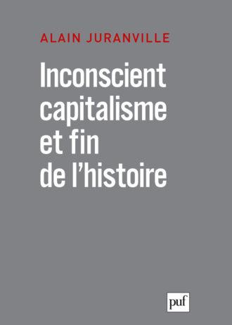 juranville_inconscient_capitalisme.indd