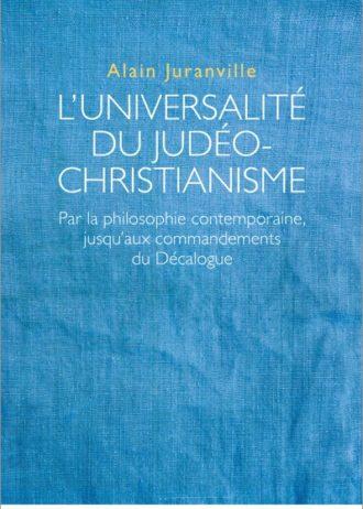 juranville-luniversalitedujudeochristianisme-9782889593002